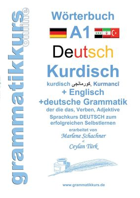 Wörterbuch Deutsch - Kurdisch - Kurmandschi - Englisch