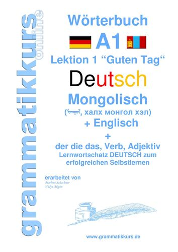 Wörterbuch Deutsch - Mongolisch - Englisch