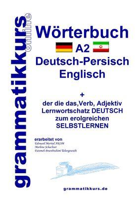 Wörterbuch Deutsch - Persisch - Farsi - Englisch A2