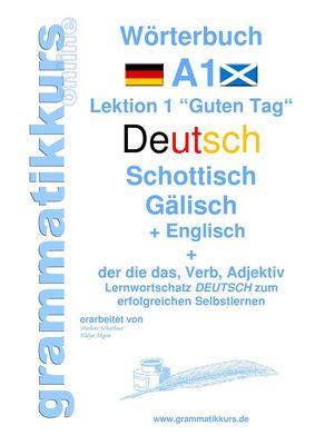 Wörterbuch Deutsch - Schottisch - Gälisch Englisch