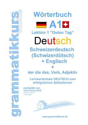 Wörterbuch Deutsch - Schweizerdeutsch  (Schwizerdütsch) - Englisch Niveau A1