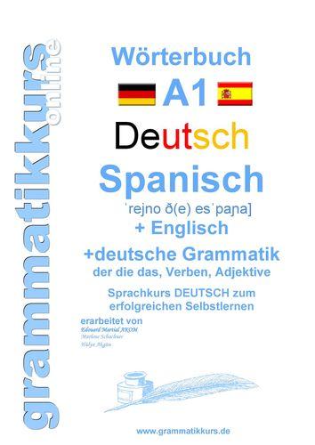 Wörterbuch Deutsch - Spanisch - Englisch A1