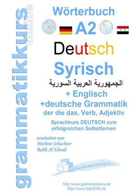 Wörterbuch Deutsch - Syrisch - Englisch A2