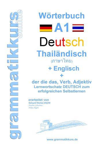 Wörterbuch Deutsch - Thailändisch - Englisch Niveau A1