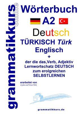 Wörterbuch Deutsch - Türkisch - Englisch Niveau A2