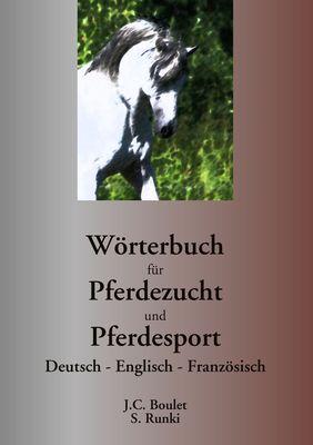 Wörterbuch für Pferdezucht und Pferdesport