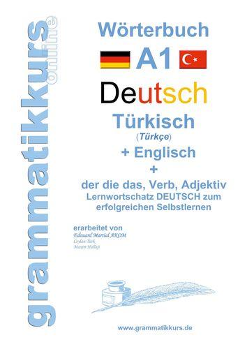 Wörterburch Deutsch - Türkisch  Englisch  A1