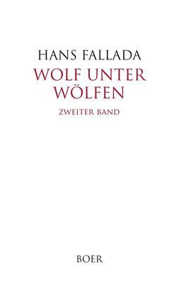Wolf unter Wölfen Band 2