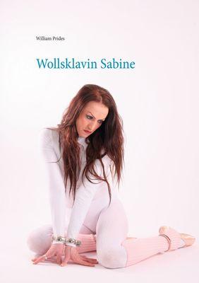 Wollsklavin Sabine