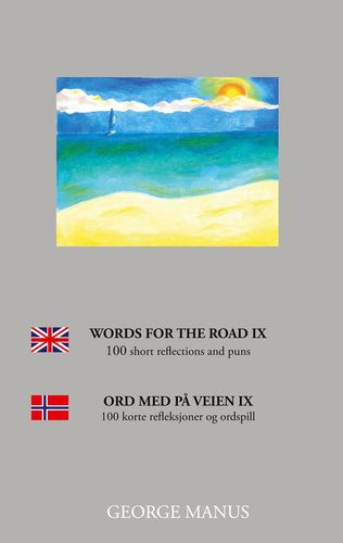 Words for the Road IX