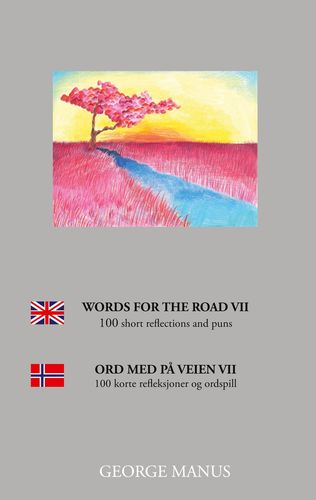 Words for the Road VII