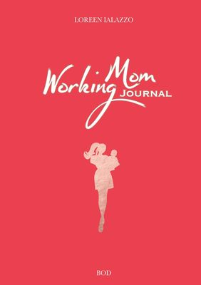 Working Mom Journal