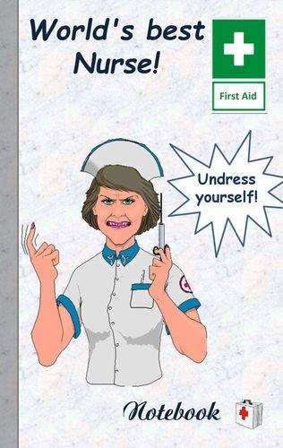 World's best Nurse!