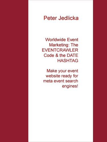 Worldwide Event Marketing: The Eventcrawler Code & the Date Hashtag
