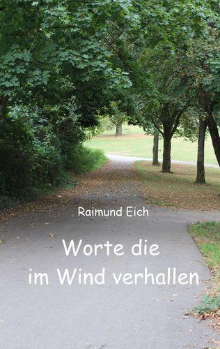 Worte die im Wind verhallen