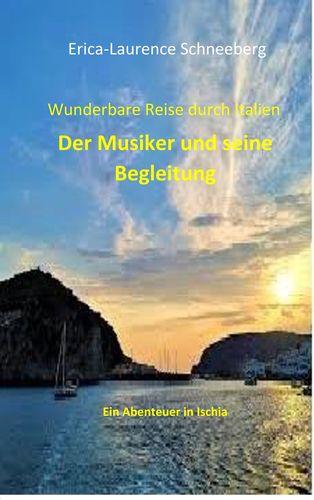 Wunderbare Reise-Der Musiker & seine Begleitung