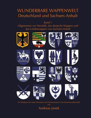 Wunderbare Wappenwelt Deutschland und Sachsen-Anhalt Band 1