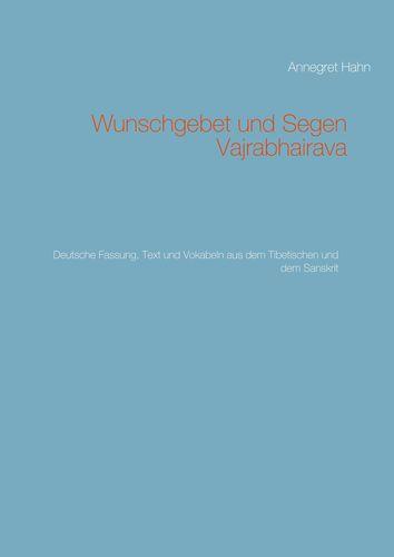 Wunschgebet und Segen Vajrabhairava