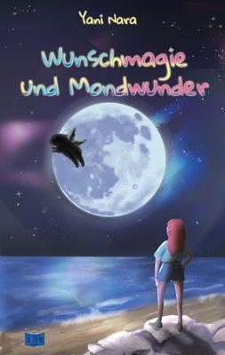 Wunschmagie und Mondwunder
