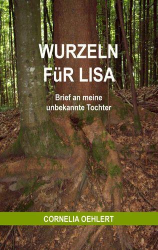 Wurzeln für Lisa