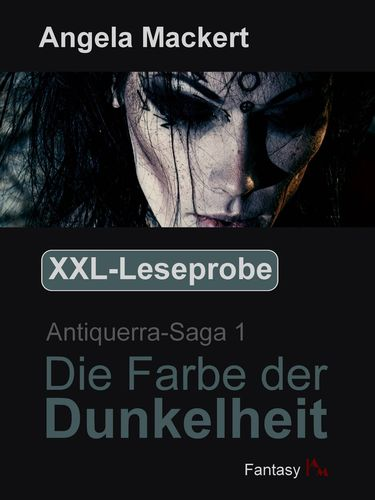 XXL-Leseprobe - Antiquerra-Saga 1: Die Farbe der Dunkelheit
