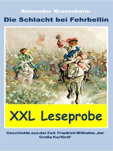 XXL LESEPROBE - Die Schlacht bei Fehrbellin