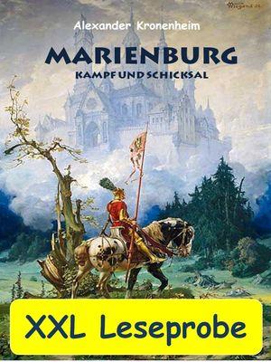XXL LESEPROBE - Marienburg - Kampf und Schicksal