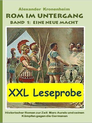 XXL LESEPROBE - Rom im Untergang Band 1: Eine neue Macht