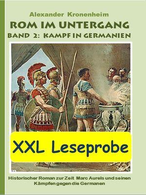 XXL LESEPROBE - Rom im Untergang Band 2: Kampf in Germanien