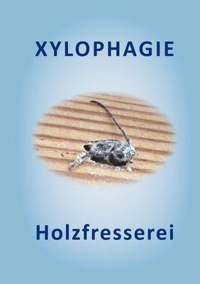 XYLOPHAGIE