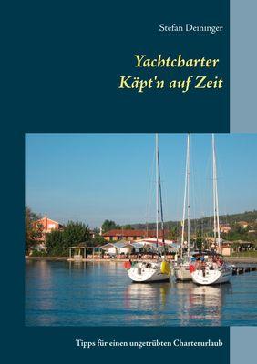 Yachtcharter - Käpt'n auf Zeit