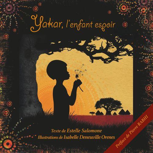 Yakar l'enfant espoir