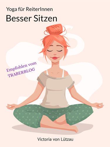 Yoga für Reiter - Besser Sitzen