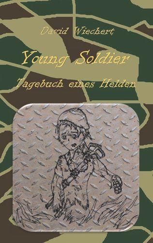 Young Soldier - Tagebuch eines Helden