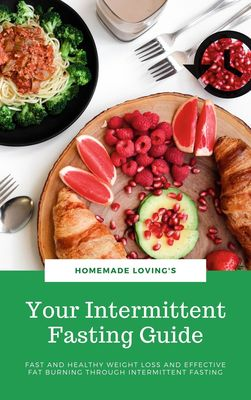 Your Intermittent Fasting Guide
