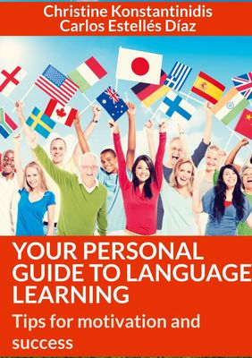 Your Personal Guide To Language Learning