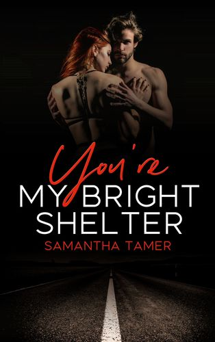 You're My Bright Shelter