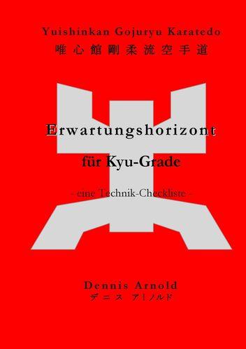 Yuishinkan Gojuryu Karatedo: Erwartungshorizont für Kyu-Grade