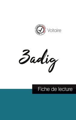 Zadig de Voltaire (fiche de lecture et analyse complète de l'oeuvre)
