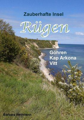Zauberhafte Insel Rügen