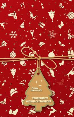 Zauberhafte Weihnachtswunder