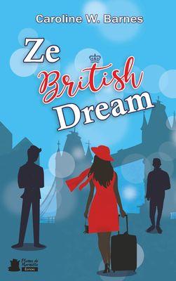 Ze British Dream