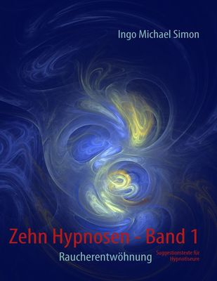 Zehn Hypnosen. Band 1