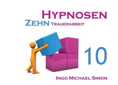 Zehn Hypnosen. Band 10