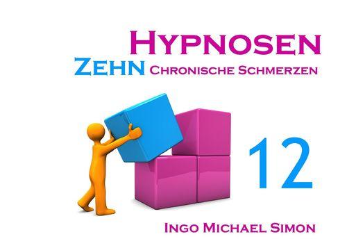 Zehn Hypnosen. Band 12