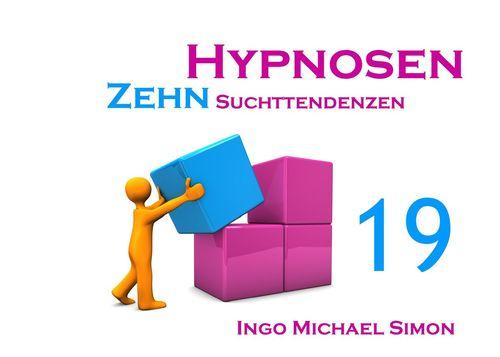 Zehn Hypnosen. Band 19