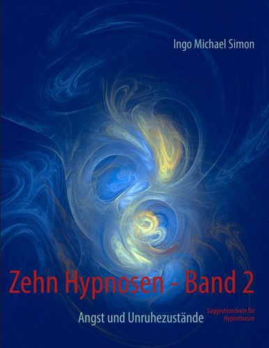 Zehn Hypnosen. Band 2