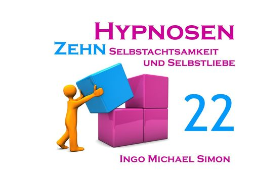 Zehn Hypnosen. Band 22