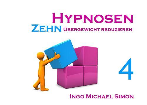 Zehn Hypnosen. Band 4