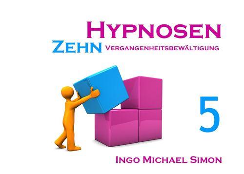 Zehn Hypnosen. Band 5